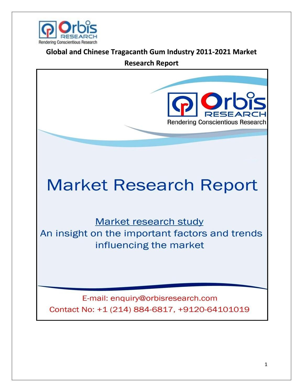 Global And Chinese Tragacanth Gum Market Study 2016 2021 Orbis Research Market Research Research Report Industry Research