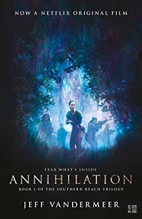 Get Book Annihilation: The thrilling book behind the most anticipated film of 2018 (The Southern Rea