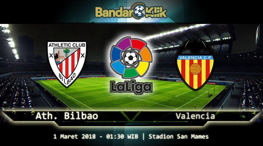 Prediksi Athletic Bilbao vs Valencia 1 Maret 2018 | Maret