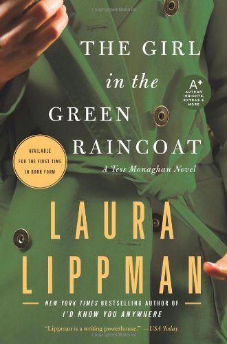 The Girl in the Green Raincoat- Laura Lippman