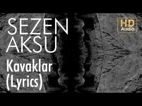 Sezen Aksu Kavaklar Lyrics I Sarki Sozleri Youtube