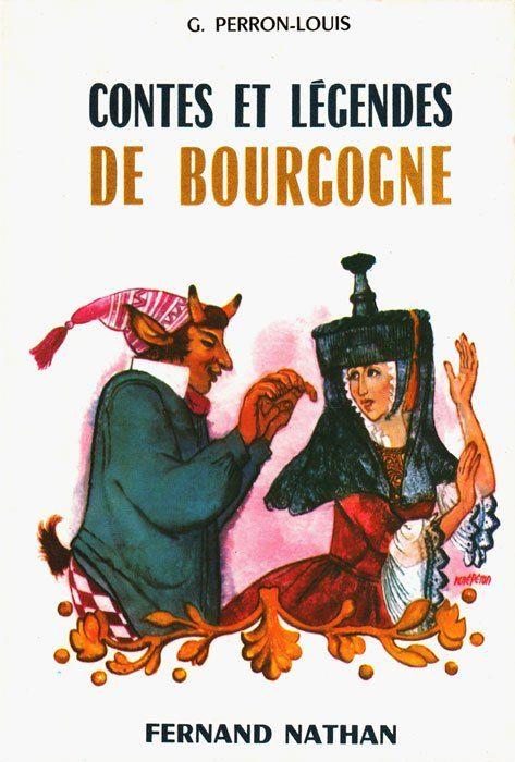 Contes Et Legendes De Bourgogne Contes Et Legendes Conte Legende