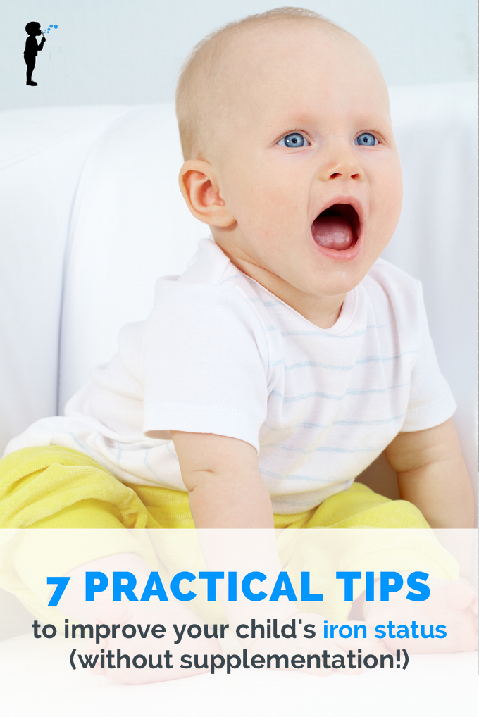 7 tips to improve your childs iron status without supplementation iron deficiency anemia and baby