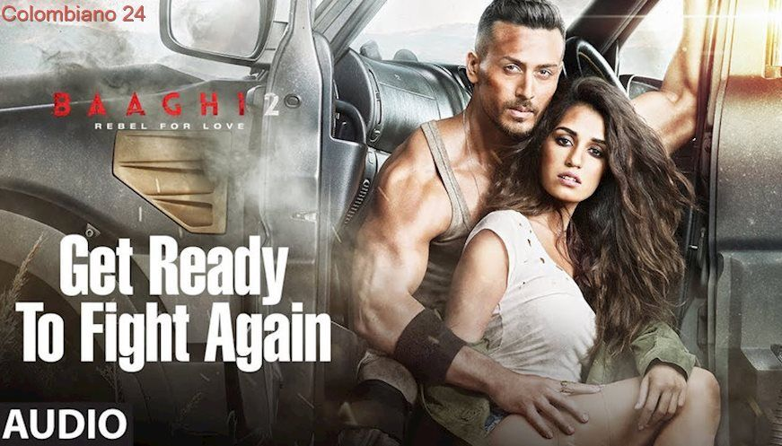 Get Ready To Fight Again Full Audio Song Baaghi 2 Tiger Shroff Disha Patani Ahmed Khan