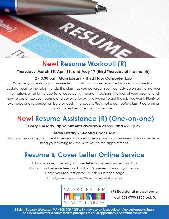We Can Help You With Your Resume Register Online At Mywpl Org Or Call 508 799 1655x3 Main Library Resume Register Online