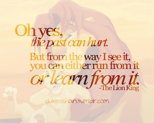 Lion King Love Quotes Favorite Quote In The Lion King Movie  Words  Pinterest  Lions