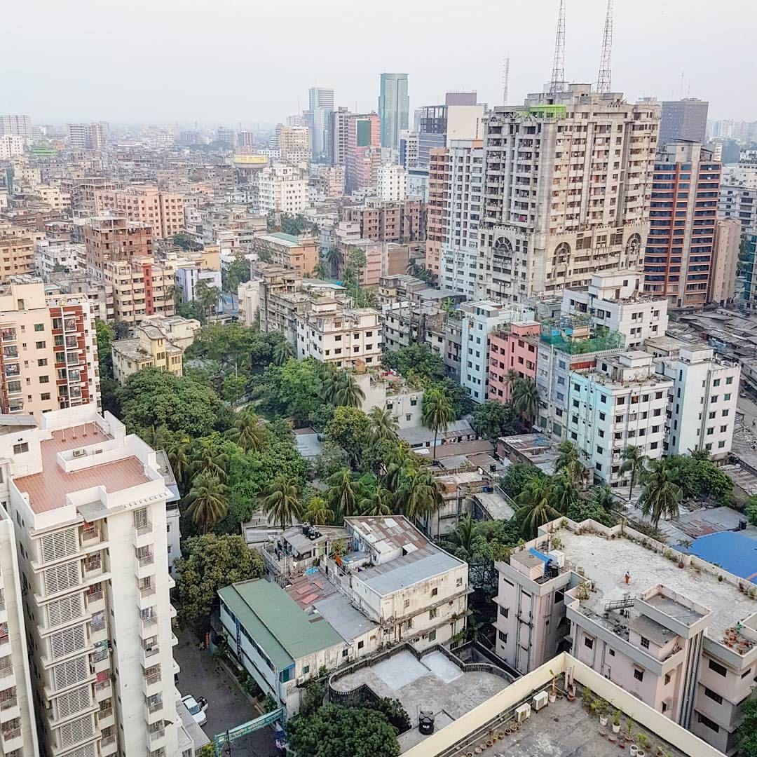 View From The Top Of The World In Dhaka Bangladesh Vista Desde O Topo Do Mundo Em Daca Bangladesh Travel Travel Blog Adventure Travel