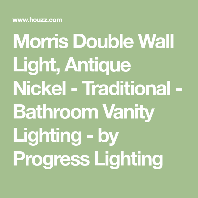 Morris Double Wall Light, Antique Nickel - Traditional - Bathroom ...