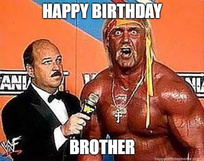 50 Funniest Happy Birthday Brother Meme Happy Birthday Brother Happy Birthday My Brother Happy Birthday Little Brother