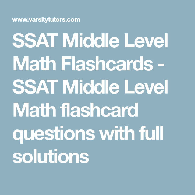 photograph regarding Printable Ssat Practice Test known as SSAT Heart Issue Math Flashcards - SSAT Centre Issue Math