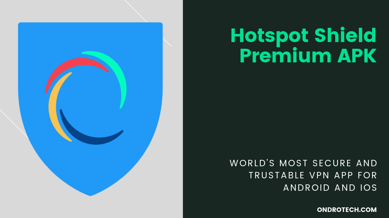 Hotspot Shield Free Vpn Download Apk