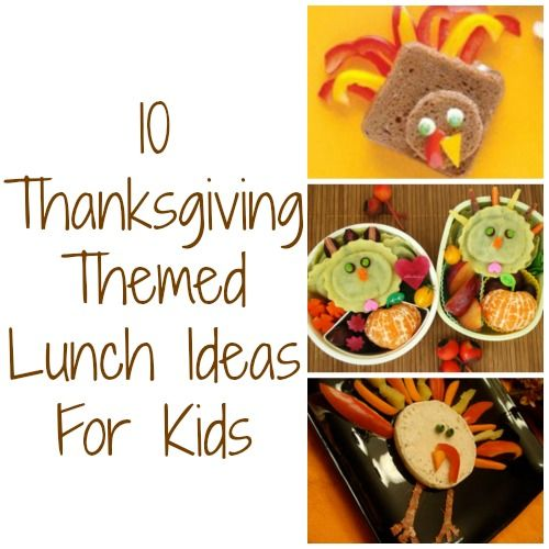 Thanksgiving Themed Lunches For Kids Thanksgiving Lunch