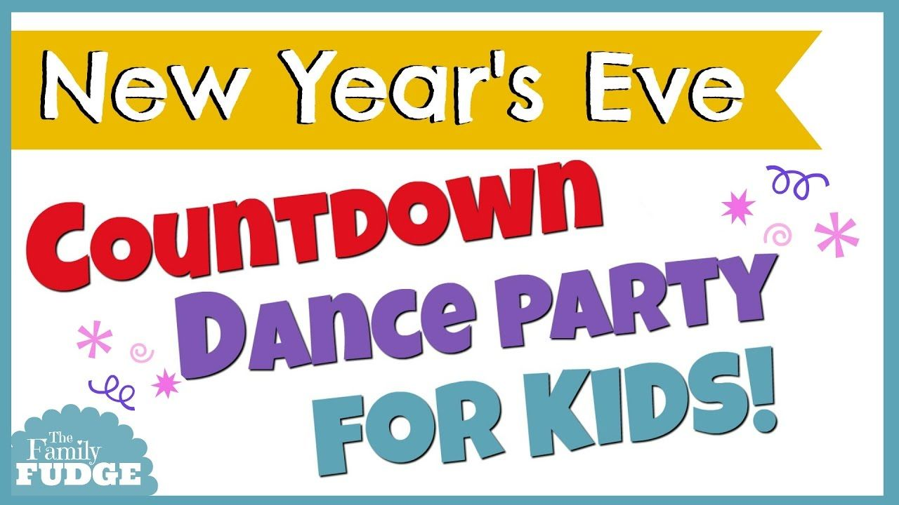 New Year's Eve Countdown Dance Party || For KIDS! | New ...