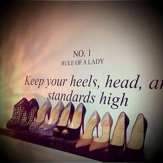 Quotes About Shoes And Friendship Interesting On Being A Lady  Quotes  Pinterest