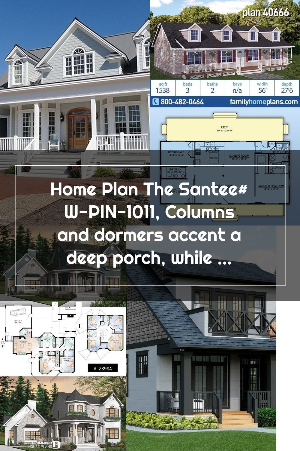 Home Plan The Santee W Pin 1011 Columns And Dormers Accent A Deep Porch In 2020 House Plans How To Plan Dormers