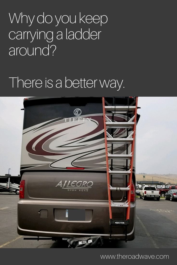 Stop Driving Around With A Ladder On The Back Of Your Rv There Is An Easier Way The Road Wave Is An On Board Rv Pres Recreational Vehicles Rv Life Rv Stuff