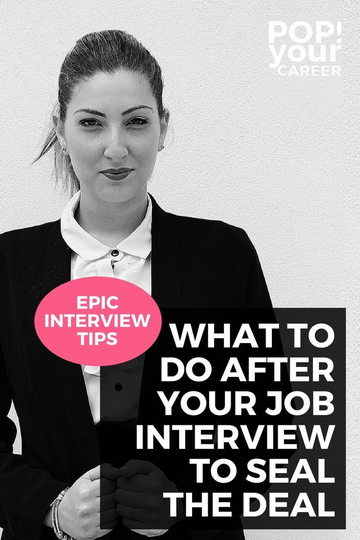 what to do after a job interview to seal the deal