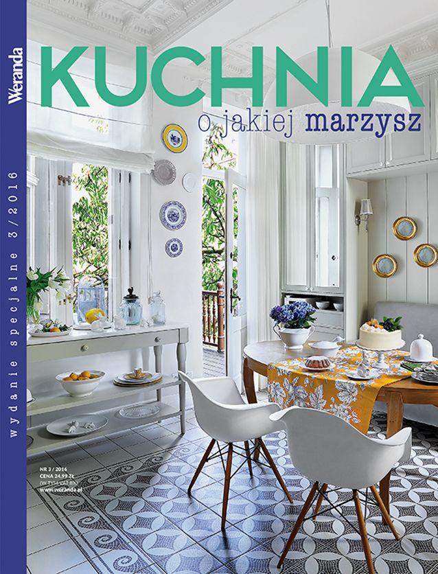 Najpiękniejsze Kuchnie Wydanie Specjalne Weranda Nr 32016