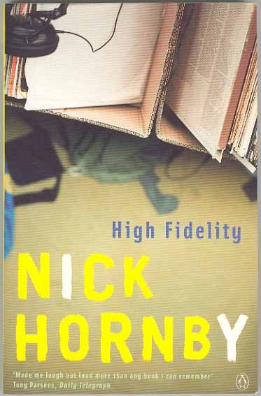 Dr tom picks high fidelity nick hornby books and songs a book by nick hornby one of my all time favorite writers i just love love love his writing style fandeluxe Images