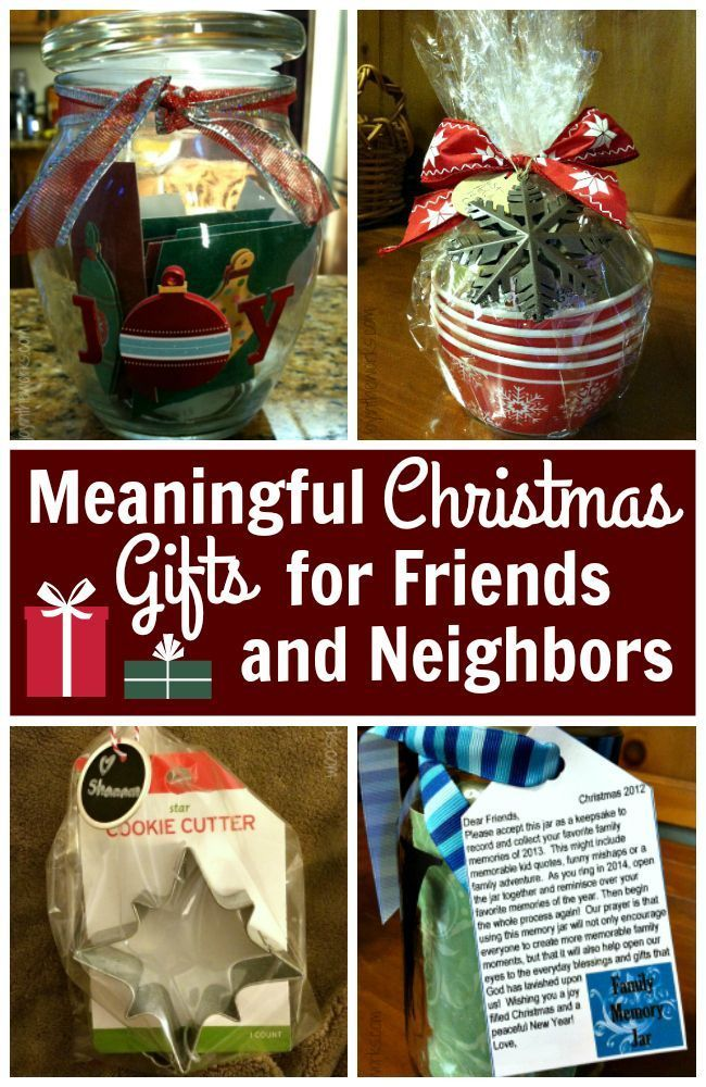Meaningful Christmas Gifts For Friends Neighbors And Teachers Neighbor Christmas Gifts Meaningful Christmas Gifts Christmas Gifts For Friends