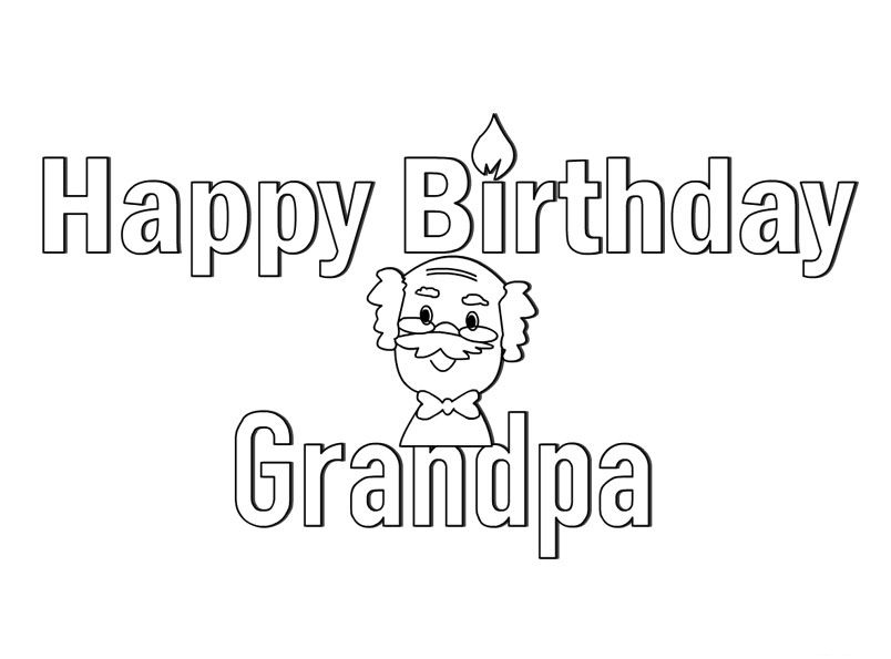Happy Birthday Coloring Pages Happy Birthday Grandpa Happy
