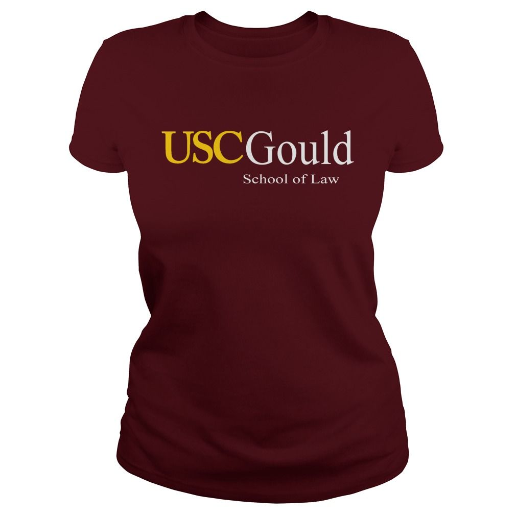 Usc Gould School Of Law College T Shirts Gold T Shirts Womens Shirts