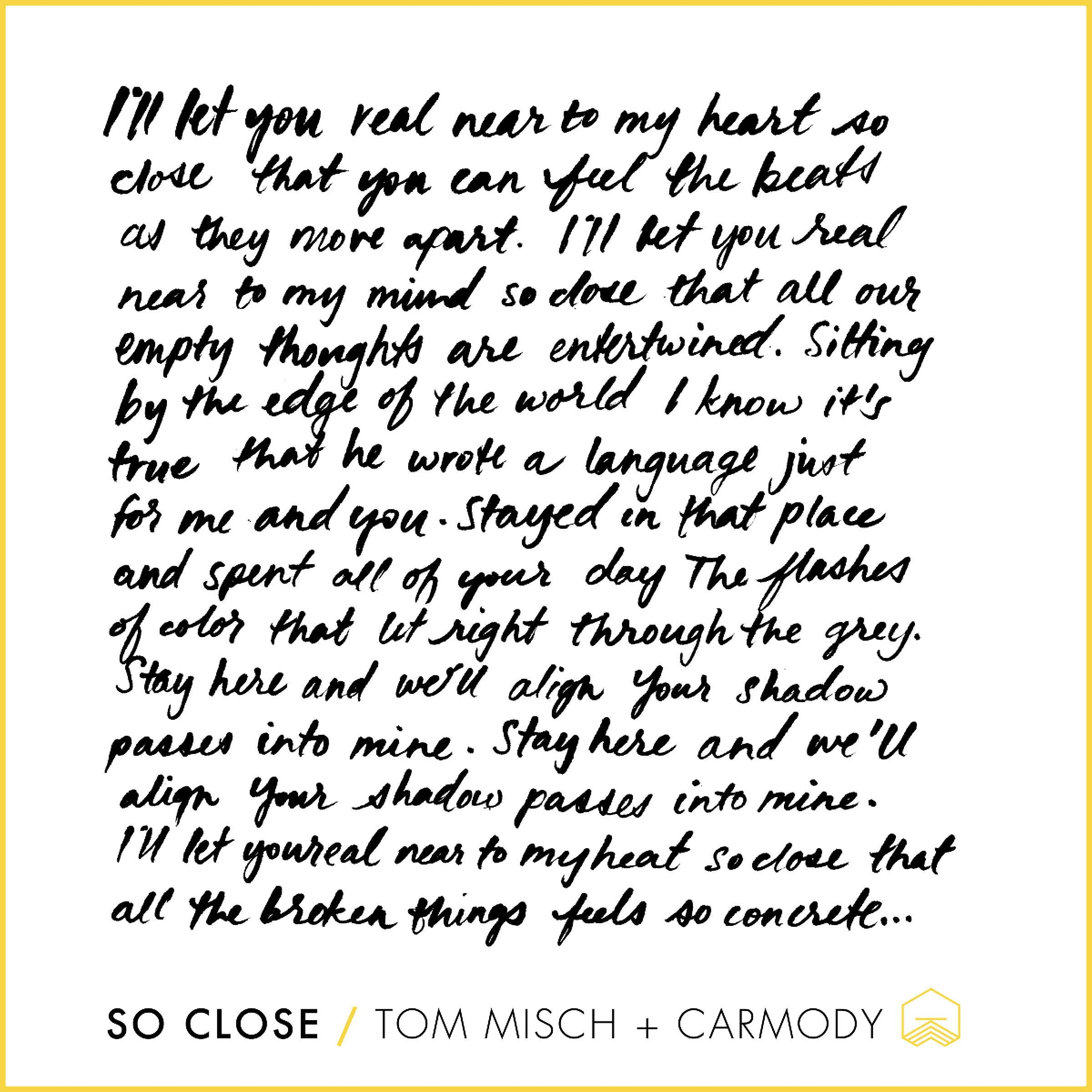 In Love with these Lyrics: So Close by Tom Misch + Carmody