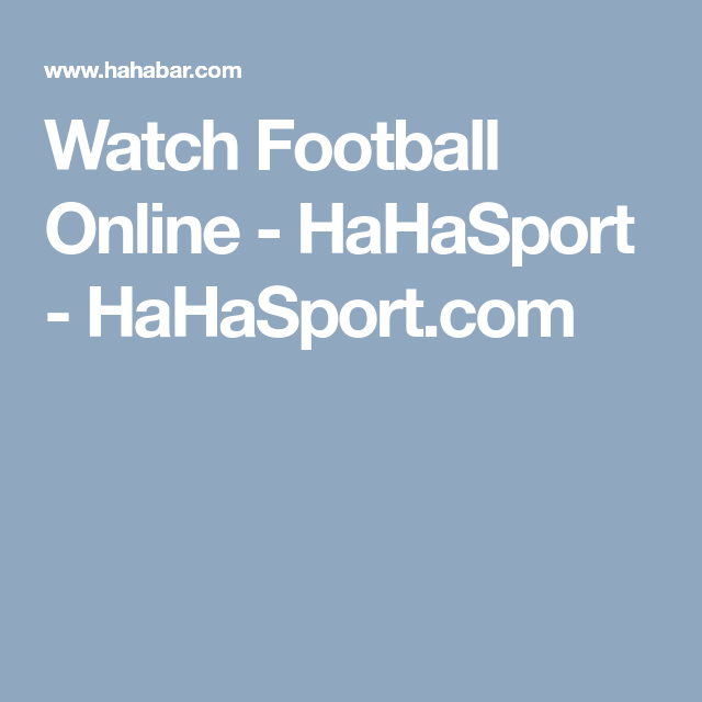 Hahasport Com Watch Live Sports Online