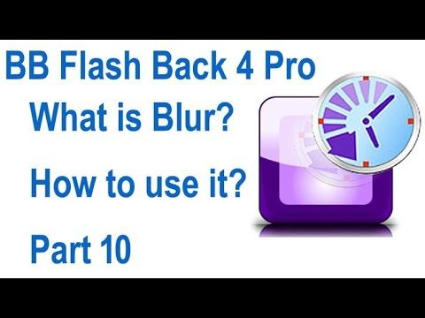 BB Flash Back 4 Pro how to use blur Urdu_Hindi video tutorial part 10