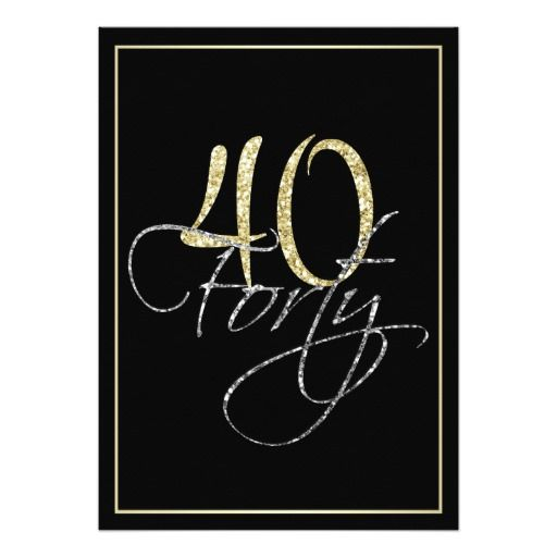 Formal silver black and gold 40th birthday party card 40th formal silver black and gold 40th birthday party 5x7 paper invitation card stopboris Choice Image