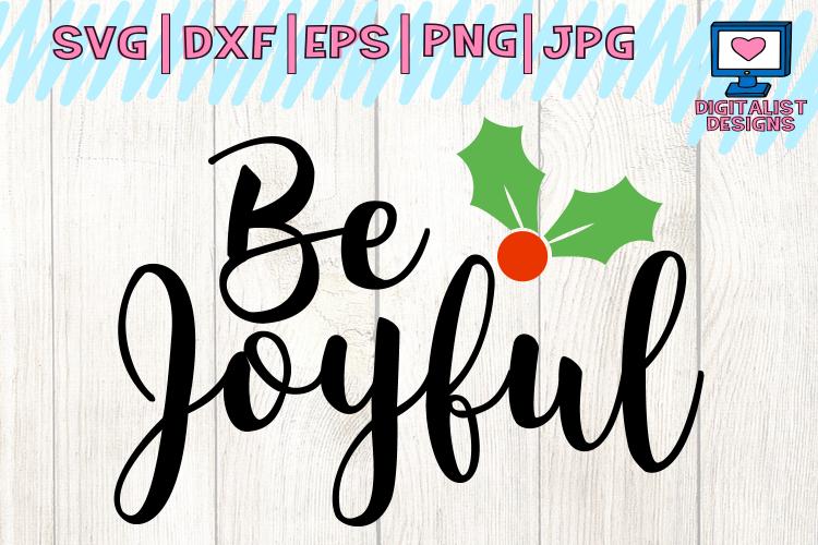 Download Be joyful svg, joy svg, winter svg, christmas svg ...