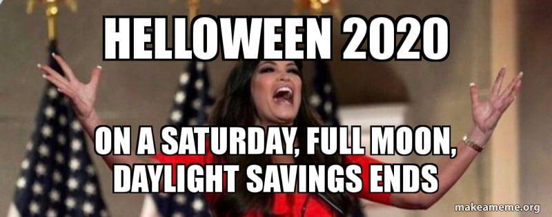Daylight Savings Memes 2020 Daylight Savings Daylight Savings Meme Work Memes