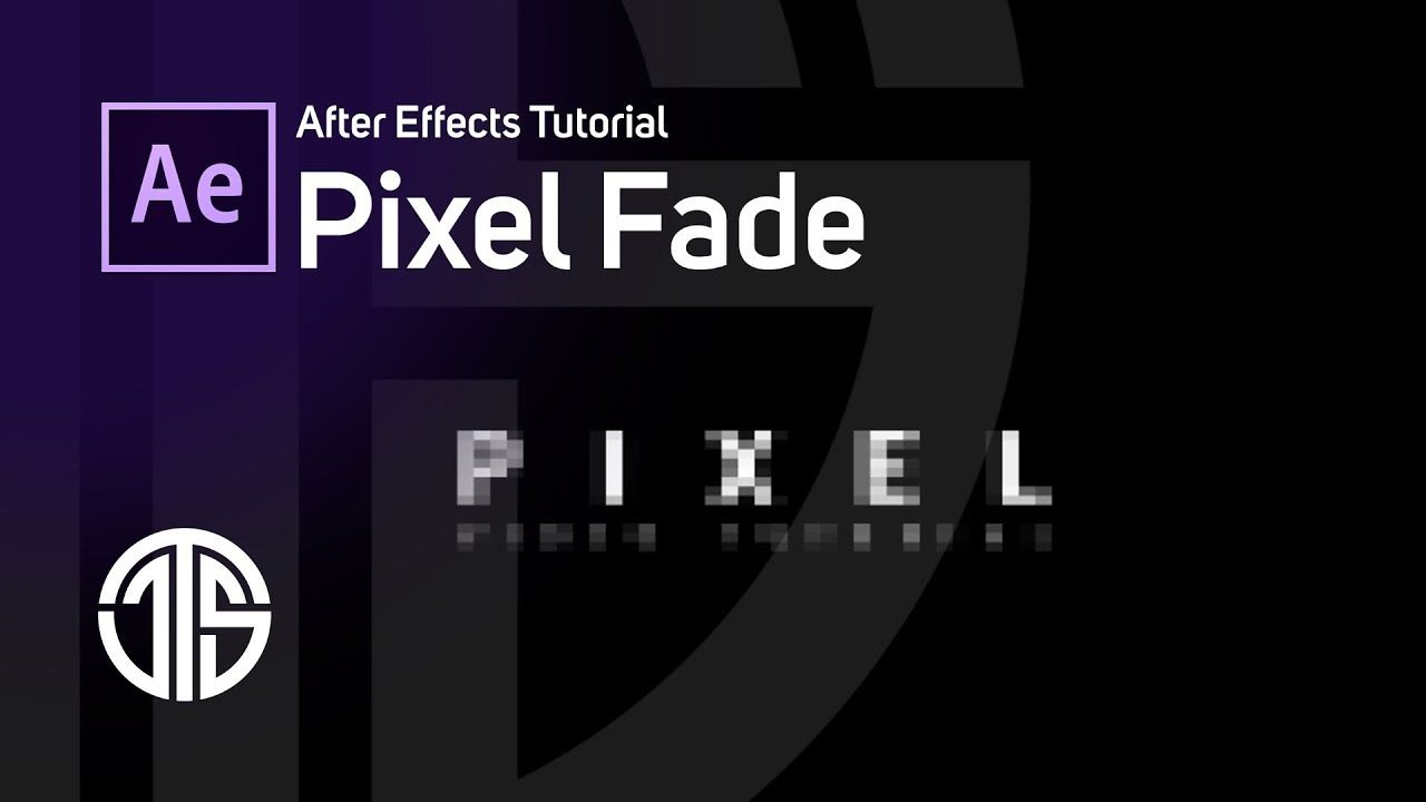 Pixel Fade Tutorial - After Effects - YouTube | Adobe After