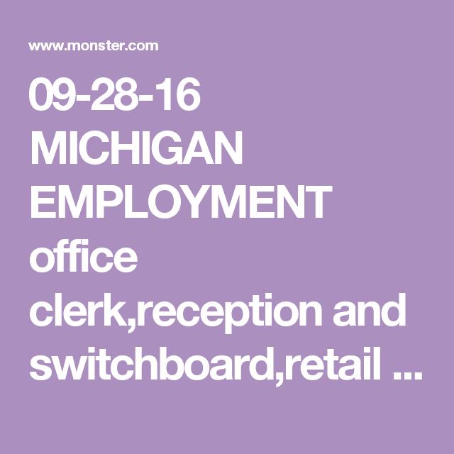 Michigan Employment Office ClerkReception And