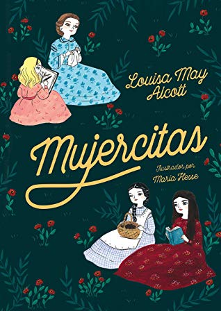 Mujercitas By Louisa May Alcott Goodreads Louisa May Alcott Mujercitas Blog De Libros
