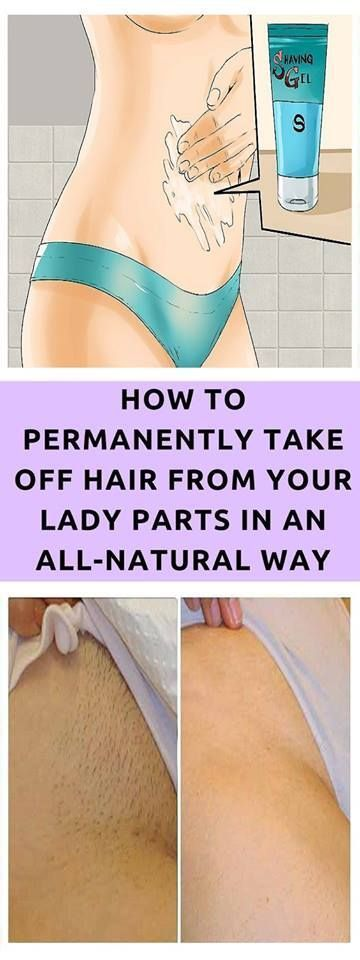 TAKE A LOOK AT HOW TO PERMANENTLY TAKE OFF HAIR FROM YOUR LADY PARTS IN AN ALL-NATURAL WAY JUST BY A...