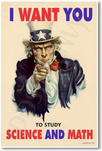 I Want You to Study Science & Math - Classroom Poster, http://www.amazon.com/dp/B004Q24JZU/ref=cm_sw_r_pi_awdm_j9xWtb1BXK112