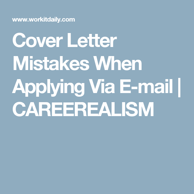 Cover Letter Mistakes When Applying Via EMail  Careerealism