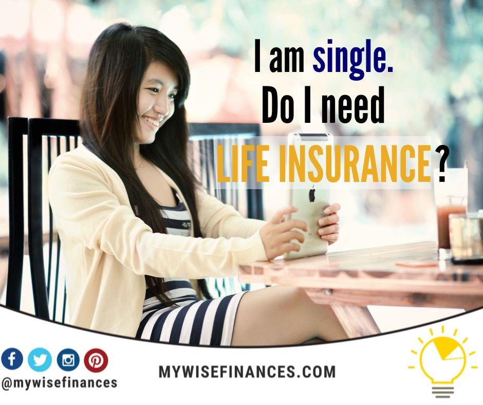 I am single, do I need life insurance?🤔 ☀️If you are ...