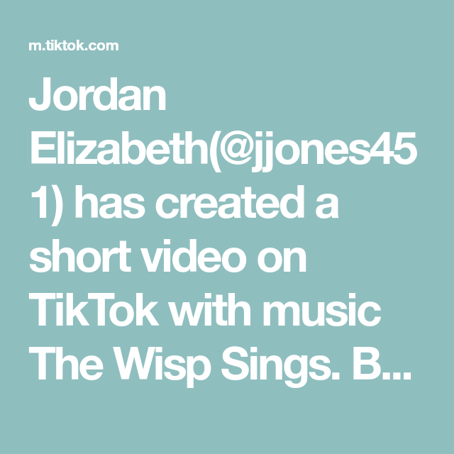 Jordan Elizabeth Jjones451 Has Created A Short Video On Tiktok With Music The Wisp Sings Beat Advice Affordable Skin Care Music Writing How Are You Feeling