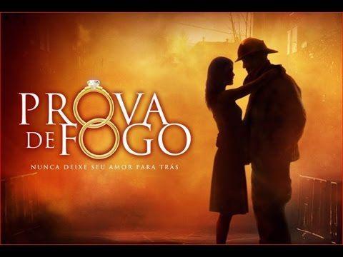 A Prova De Fogo Filme Completo Em Portugues Filmes Cristaos