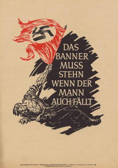 """German: """"The banner must stand even if the man falls"""" a bandeira tem que estar quando o homem também cai"""