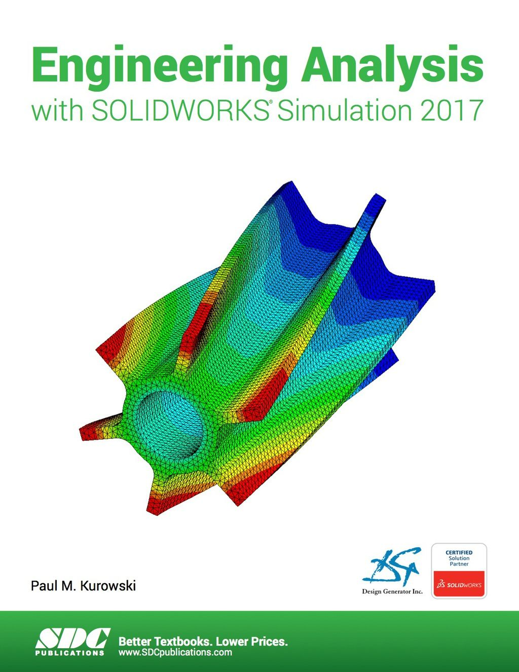 Engineering Analysis With Solidworks Simulation 2017 Ebook In 2019