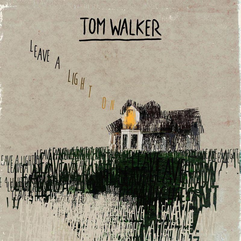 Leave A Light On By Tom Walker Leave A Light On Met Afbeeldingen Artiesten Songteksten Componisten
