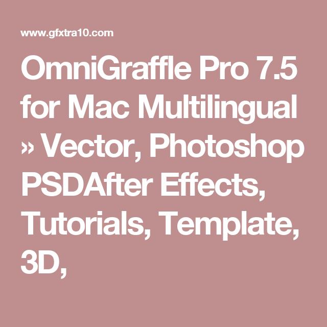 OmniGraffle Pro 7.5 for Mac Multilingual » Vector, Photoshop ...
