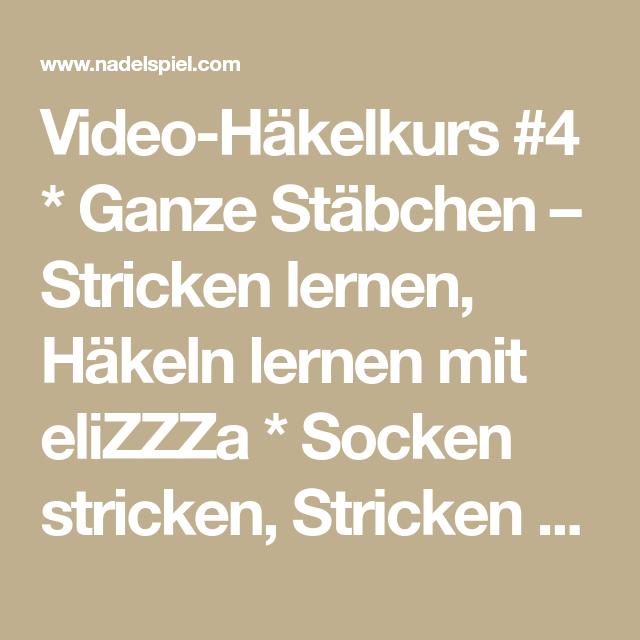 Video Häkelkurs 4 Ganze Stäbchen