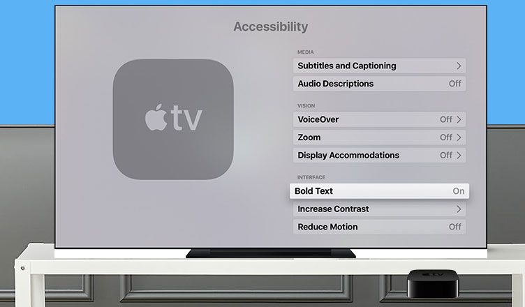 How to enable bold text on apple tv 4th generation apple