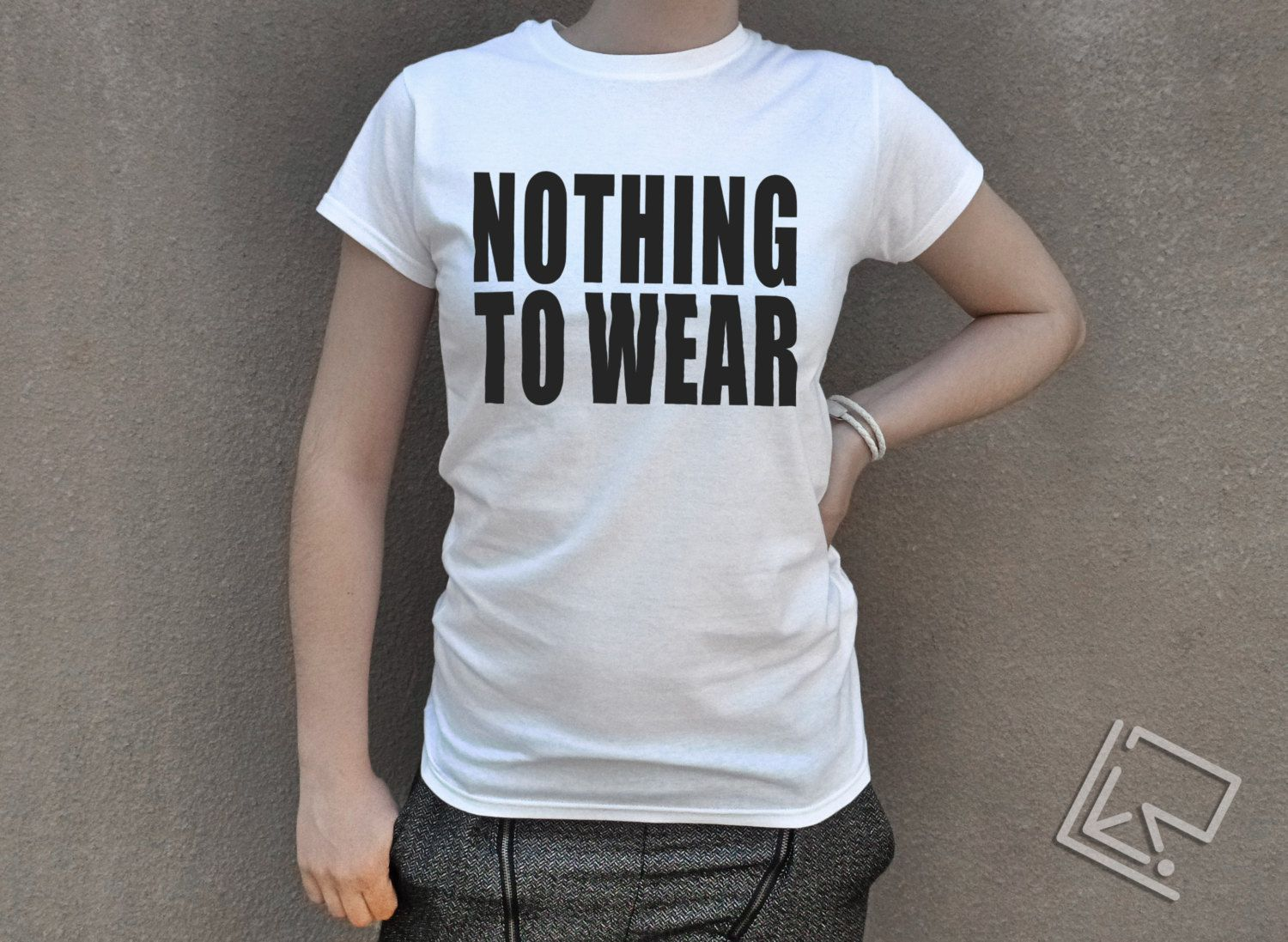 Womens slogan NOTHING TO WEAR t shirt. Last clean t shirt. Teenager t shirt. Gift for student. Gift for girlfriend. Gift for wife, sister. by Crafteri on Etsy