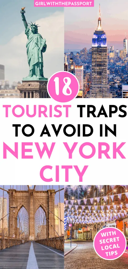 18 NYC Tourist Traps that You Must Avoid (with secret insider tips inside)! #travelnorthamerica