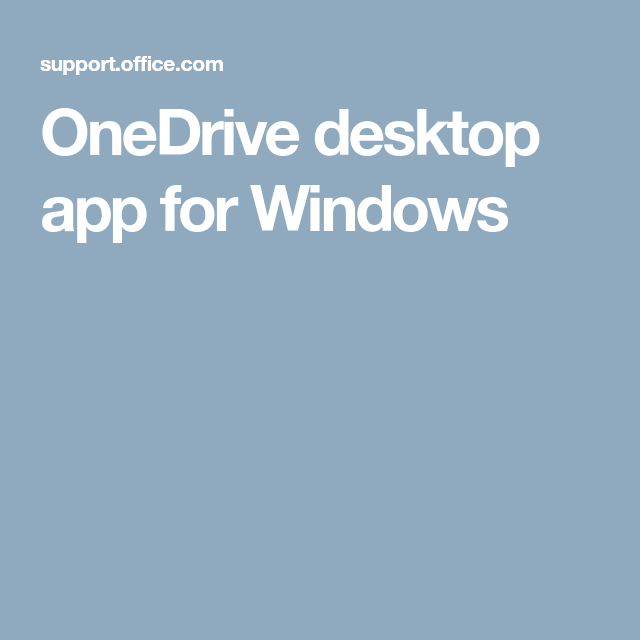 OneDrive desktop app for Windows Windows, Desktop, App